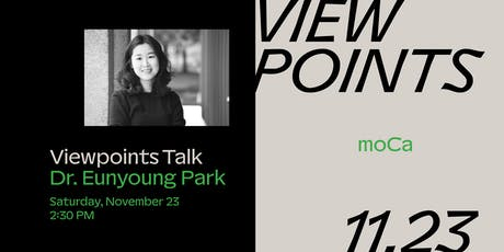 Viewpoints: Dr. Eunyoung Park tickets