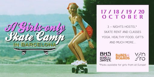 BABESNSKATE - SKATE GIRLS CAMP&TOUR OCTOBER