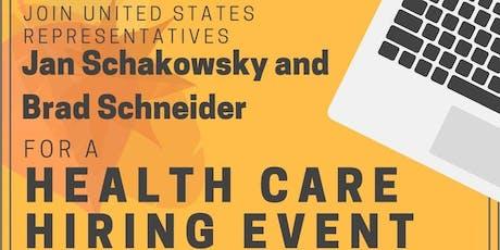 Reps. Brad Schneider & Jan Schakowsky host a Health Care Hiring Event tickets