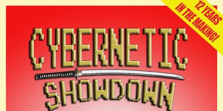 CYBERNETIC SHOWDOWN tickets