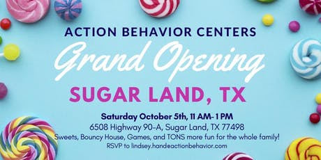 Action Behavior Centers Sugar Land Grand Opening! tickets