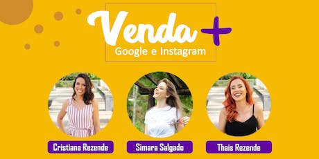 Workshop venda mais com o Google e o Instagram ingressos