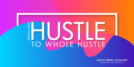 Side Hustle to Whole Hustle - Structuring and Funding tickets