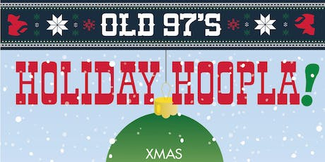 OLD 97's HOLIDAY HOOPLA! Featuring CASEYMAGIC (DIY PUNK ROCK MAGICIAN) tickets