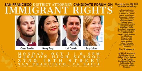 SF District Attorney Candidate Forum on Immigrant Rights tickets
