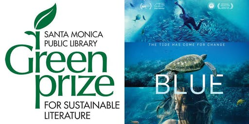 Green Prize for Sustainable Literature Award/Blue Film Screening