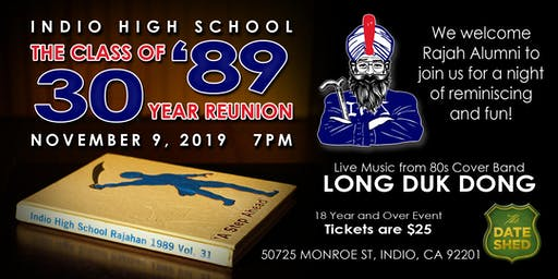 Indio High School class of '89  30 Year Reunion presents Long Duk Dong live