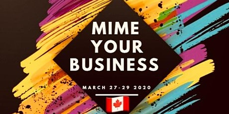 Mime Your Business 2020 tickets