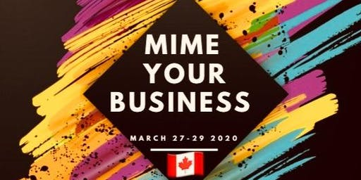 Mime Your Business 2020