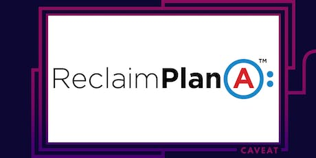 Reclaim Plan A with Janice Maffei tickets