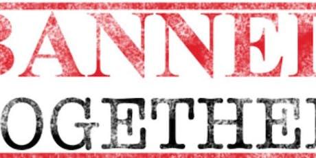 Banned Together Censorship Cabaret + Love v. Death tickets