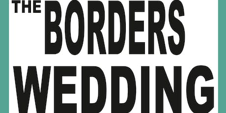 The Borders Wedding Show tickets