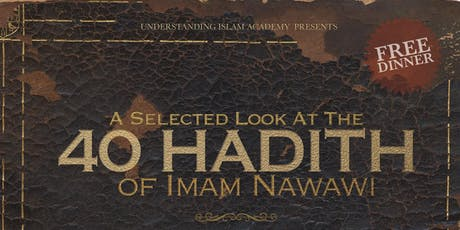 The Brotherhood of Islam: Selected Look at Al-Nawawi's 40 Hadith tickets