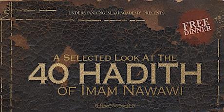 The Brotherhood of Islam: Selected Look at Al-Nawawi's 40 Hadith tickets