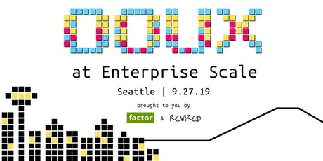 Object-Oriented UX at Enterprise Scale: a Taxonomy & IA Workshop tickets
