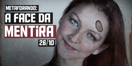 A FACE DA MENTIRA [DF]  Linguagem Corporal da Enganação - Workshop ingressos