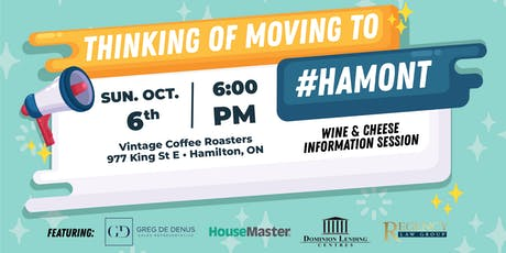 Thinking of Moving to #Hamont Wine & Cheese Info Session! tickets
