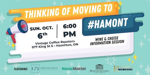 Thinking of Moving to #Hamont Wine & Cheese Info Session!