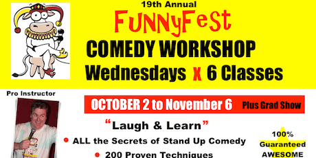Stand Up Comedy WORKSHOP - 6x WEDNESDAYS @ 7 pm to 9 pm - OCTOBER 2 to NOVEMBER 6, 2019 tickets
