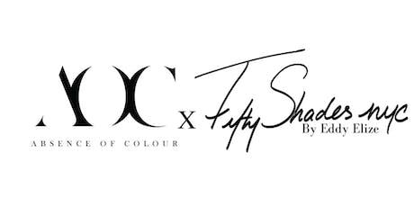 AOC X FIFTYSHADESNYC LAUNCH EVENT  tickets