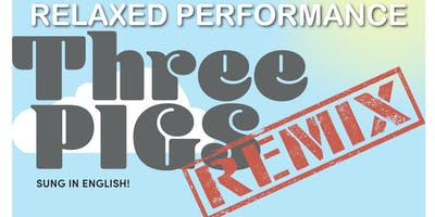 Three Pigs Remix: Relaxed Performance 10.15.2019