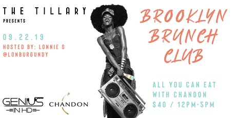 Brooklyn Brunch Club with Chandon @ The Tillary Hotel tickets