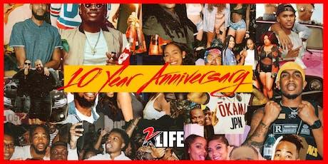 @2klifestyle - 10 YEAR ANNIVERSARY  tickets