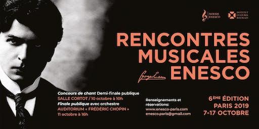 """6ème édition Concours International de Chant """"Rencontres Musicales Enesco"""""""