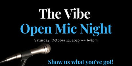 The Vibe Open Mic Night tickets
