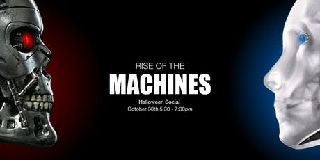 Rise of The Machines - A Halloween Social tickets