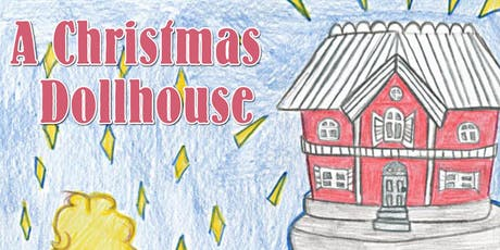 A Christmas Dollhouse tickets