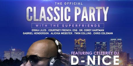 "The BIRMINGHAM SuperFriends Present THE ""OFFICIAL"" CLASSIC PARTY tickets"
