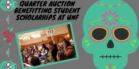 Quarter Auction Benefitting Student Scholarship at UNF  tickets