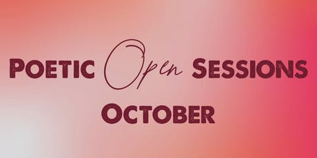 Poetic Open Sessions - October 5 tickets
