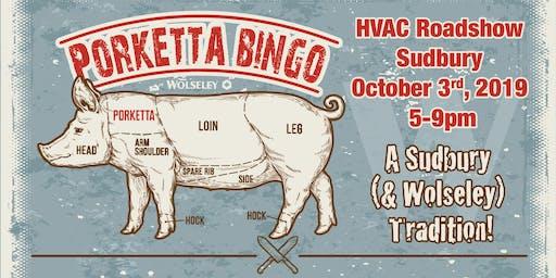 HVAC Roadshow - Sudbury Porketta Bingo