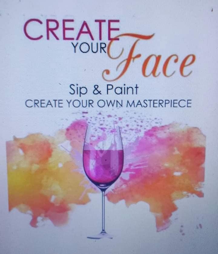 Create YOUR Face, Sip N Paint Event w/ H.E.R (Healing Empowerment Restoration)