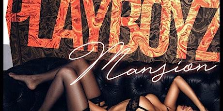 Playboyz Mansion Mondayz tickets