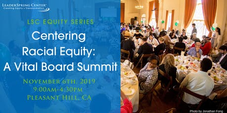 CENTERING RACIAL EQUITY: A Vital Board Summit tickets