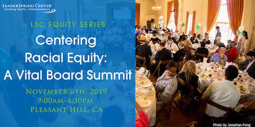 CENTERING RACIAL EQUITY: A Vital Board Summit