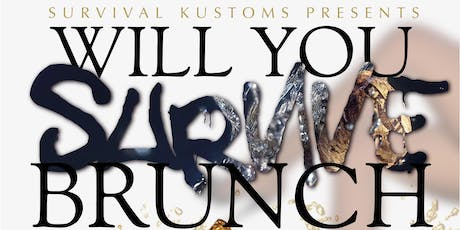 WILL YOU SURVIVE BRUNCH? tickets