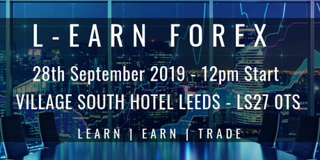 Free Learn To Trade Forex Leeds tickets