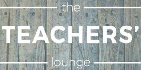 The Teachers' Lounge October Event - Home tickets