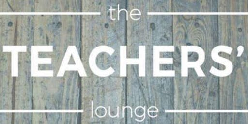 The Teachers' Lounge October Event - Home