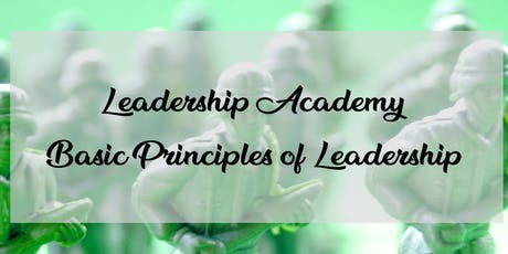 Leadership Academy: Basic Principles of Leadership  tickets