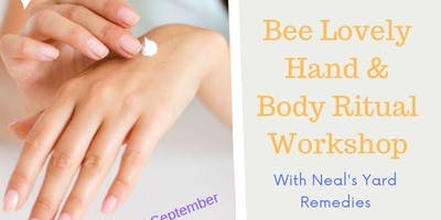 Bee Lovely Hand & Body Ritual Workshop