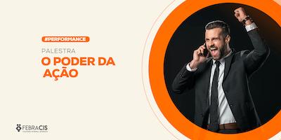 [BRASÍLIA/DF] Palestra - O Poder da Ação - 07/10/2019