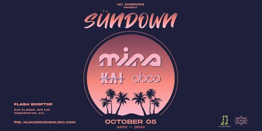 SünDown: Mina w/ Kai + abco at Flash Rooftop
