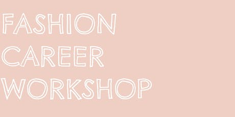 Fashion CV & Confidence Workshop tickets