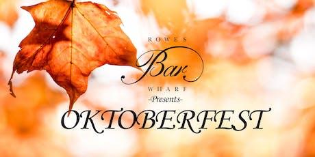 Oktoberfest at Rowes Wharf Bar tickets