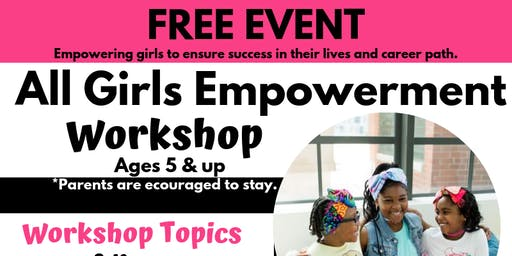 All Girls Empowerment Workshop